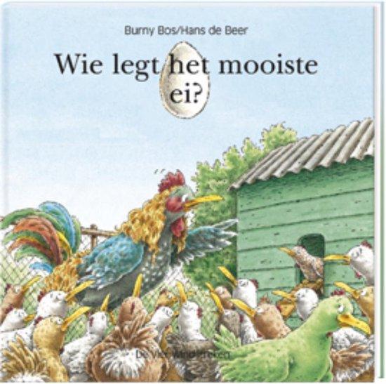 Wie legt het mooiste ei? - Hans de Beer pdf epub