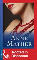 Rooted In Dishonour (Mills & Boon Modern)