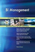 BI Management A Complete Guide - 2019 Edition