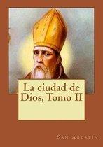 La Ciudad de Dios, Tomo II