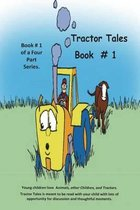 Tractor Tales Book # 1