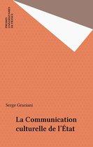 La Communication culturelle de l'État