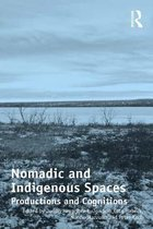 Nomadic and Indigenous Spaces