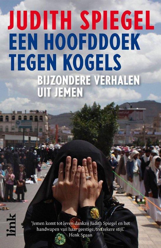 Een hoofddoek tegen kogels - Judith Spiegel  