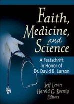 Faith, Medicine, and Science