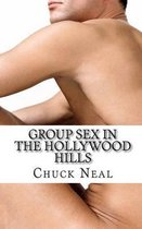 Group Sex in the Hollywood Hills