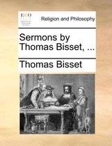 Sermons by Thomas Bisset, ...
