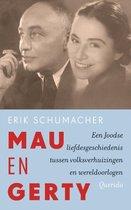 Mau en Gerty. Een Joodse liefdesgeschiedenis tussen volksverhuizingen en wereldoorlogen
