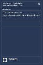 Die Konzeption der Kapitalmarktaufsicht in Deutschland