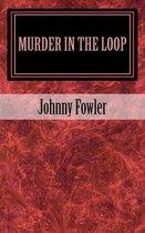 Murder in the Loop