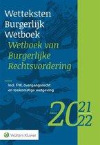 Wetteksten Burgerlijk Wetboek/Wetboek van Burgerlijke Rechtsvordering 2021-2022