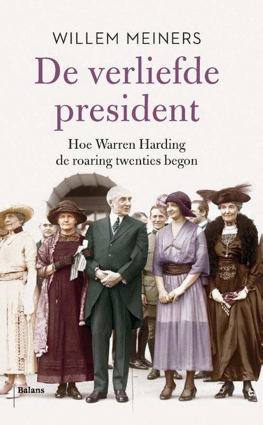 Boek cover De verliefde president van Willem Meiners (Paperback)