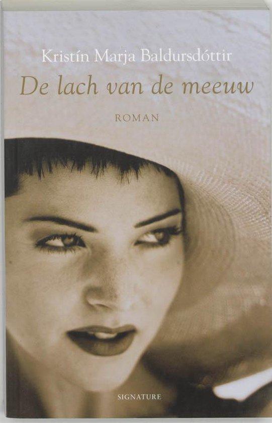 De Lach Van De Meeuw - Kristín Marja Baldursdóttir |