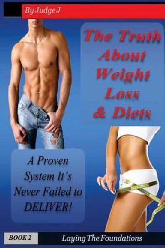 The Truth about Weight Loss & Diets