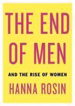 Boek cover End of Men and the Rise of Women van Hanna Rosin
