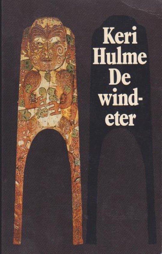 De windeter /te kaihau - Keri Hulme  