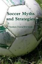 Soccer Myths and Strategies