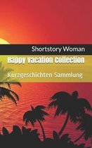 Happy Vacation Collection