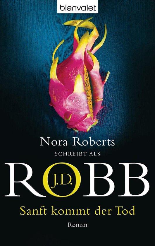 Boek cover Sanft kommt der Tod van J.D. Robb (Onbekend)