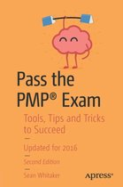 Pass the PMP (R) Exam