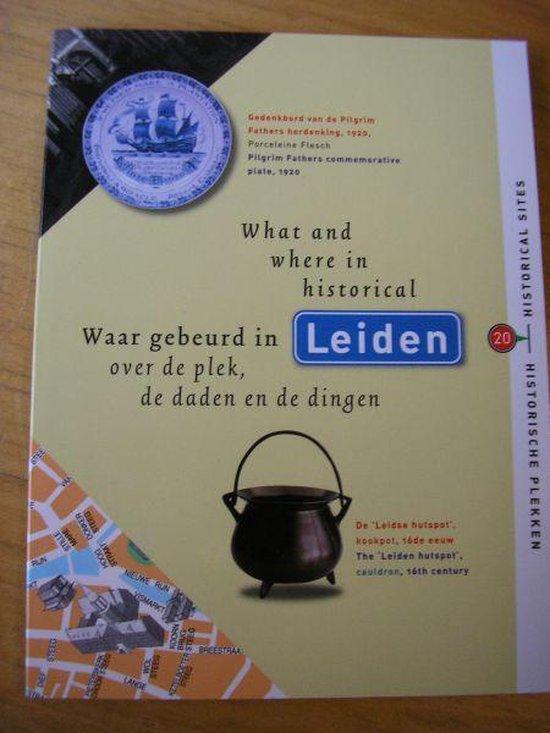 Waar gebeurd in Leiden - I.W.L. Moerman |