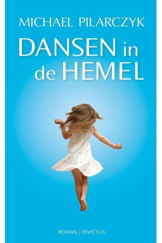 Boek cover Dansen in de hemel van Michael Pilarczyk (Onbekend)