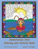 Adventurous Ants Coloring and Activity Book