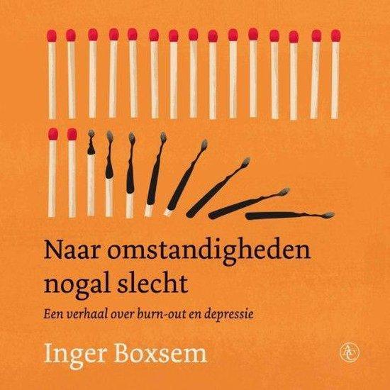 Boek cover Naar omstandigheden nogal slecht van Inger Boxsem (Onbekend)