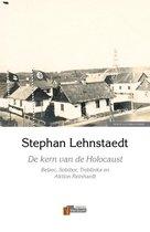 Boek cover De kern van de Holocaust van Stephan Lehnstaedt (Onbekend)