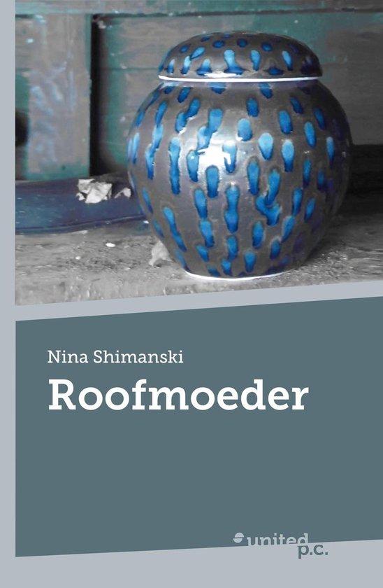 Roofmoeder - Nina Shimanski |