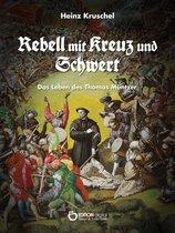 Rebell mit Kreuz und Schwert