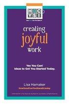 Creating Joyful Work