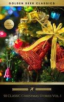 Boek cover 50 Classic Christmas Stories Vol. 1 (Golden Deer Classics) van Annie Roe Carr (Onbekend)