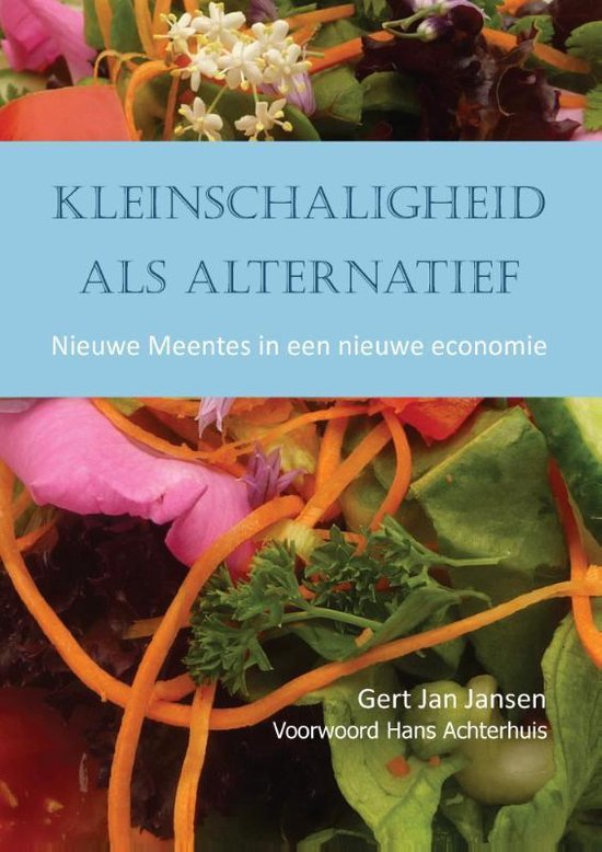 Kleinschaligheid als alternatief - Gert Jan Jansen | Fthsonline.com