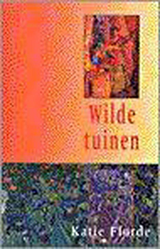 Wilde tuinen - Katie Fforde |