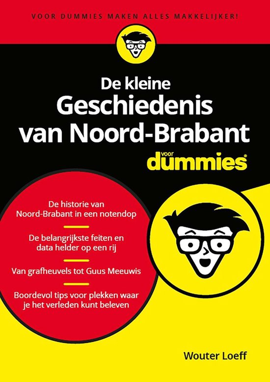 De kleine Geschiedenis van Noord-Brabant voor Dummies - Wouter Loeff |