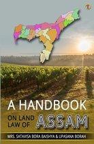 A Handbook On Land Law Of Assam