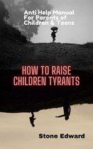 Omslag How to Raise Children Tyrants