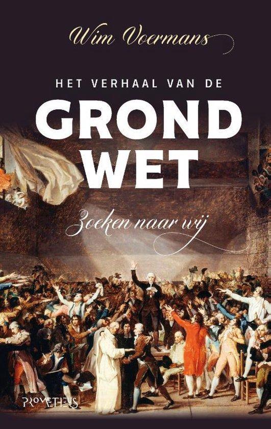 Boek cover Het verhaal van de grondwet van Wim Voermans (Hardcover)