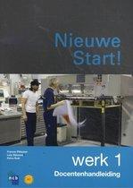 Boek cover Nieuwe Start! Werk deel 1 Docentenhandleiding van Ncb