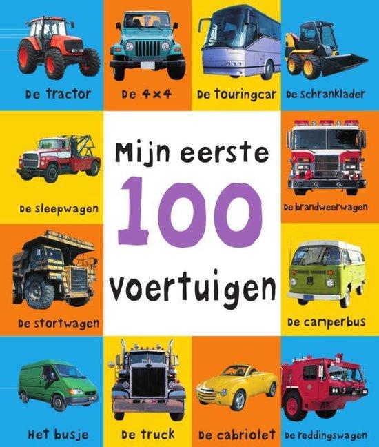 Boek cover Mijn eerste 100  -   Mijn eerste 100 voertuigen van Roger Priddy (Hardcover)