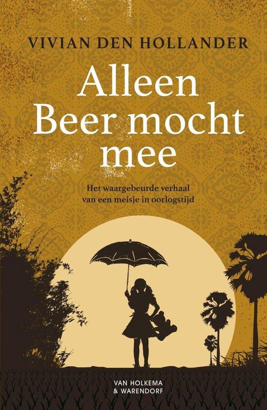 Alleen Beer mocht mee - Vivian den Hollander |