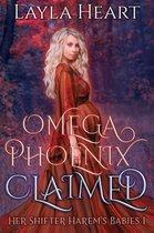 Her Shifter Harem's Babies 1 -   Omega Phoenix: Claimed