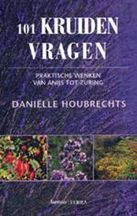 Cover van het boek '101 kruidenvragen' van Daniëlle Houbrechts