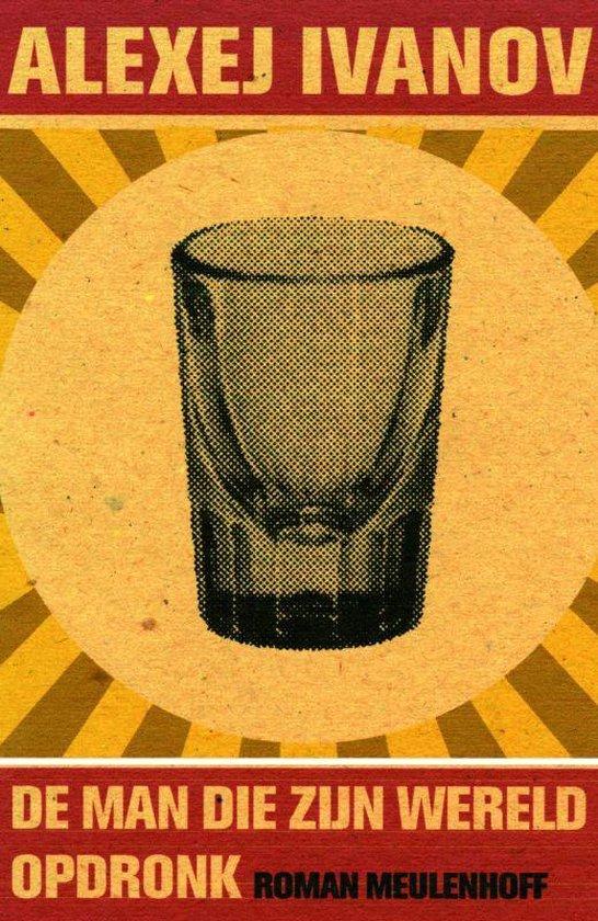 Cover van het boek 'De man die zijn wereld opdronk' van A. Ivanov