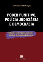 Poder punitivo, polícia judiciária e democracia