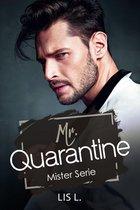 Mr. Quarantine