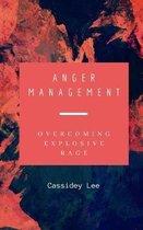 Anger Management: Overcoming Explosive Rage