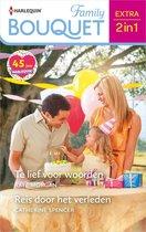 Bouquet Extra 557 - Te lief voor woorden / Reis door het verleden