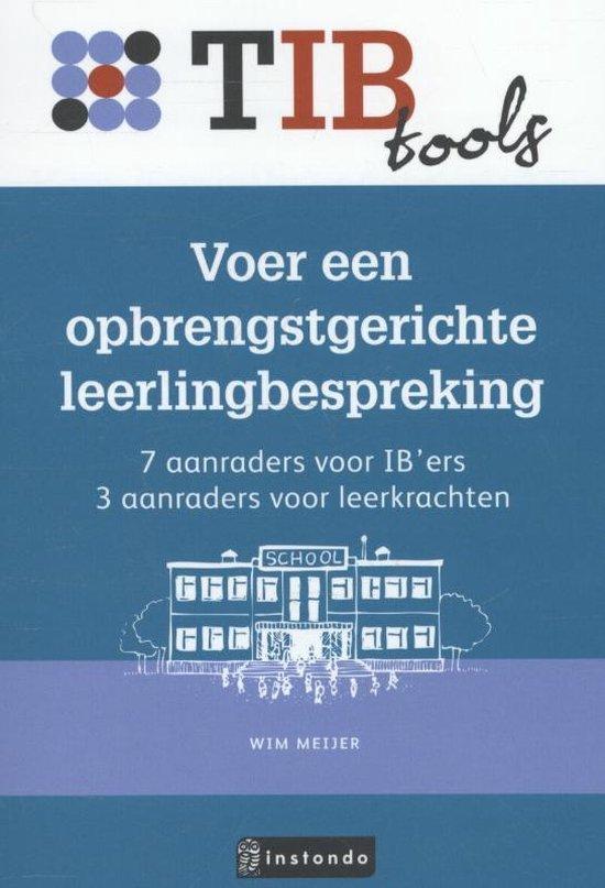 TIBtools - Voer een opbrengstgerichteleerlingbespreking - Wim Meijer |
